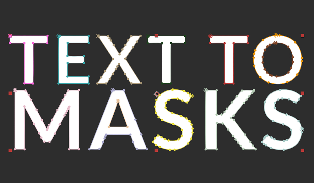Quick Tip: Converting Text to Masks in After Effects