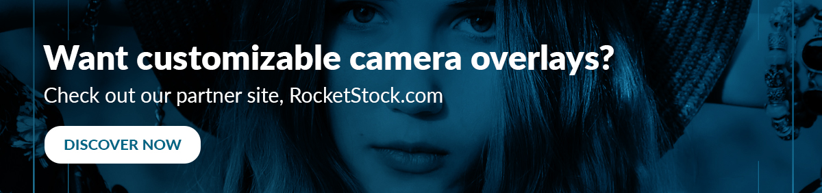 Camera Overlays on RocketStock