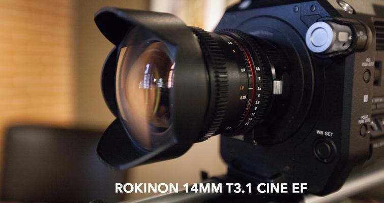 Primes vs. Zooms — Situational Lens Prep — Rokinon EF 14mm T3.1 Cine