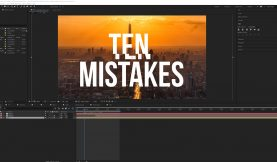 Video Tutorial: Top 10 After Effects Mistakes To Avoid