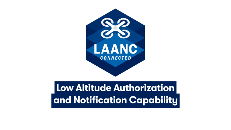 How to get Drone Flights Approved Near Airports with LAANC — Low Altitude Authorization and Notification Capability