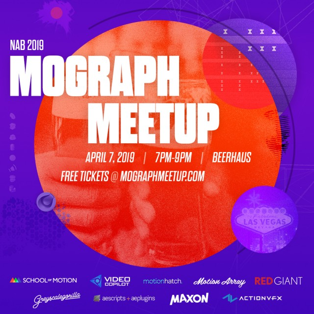 NAB 2019 Events and Parties: Where to Go After the NAB Show — Mograph Meetup