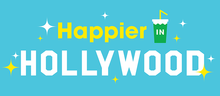 """""""Happier in Hollywood"""""""
