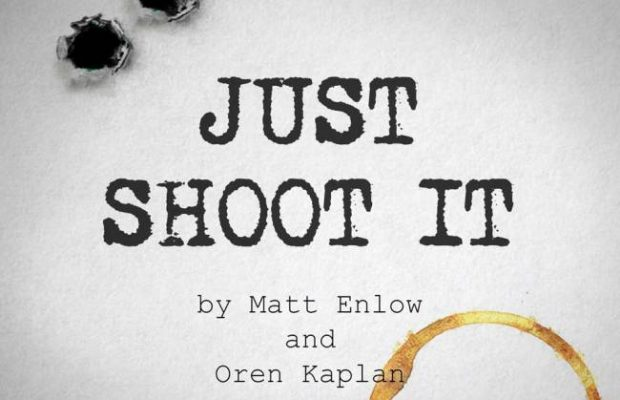 """Just Shoot It"""