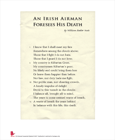 an irish airman foresees his death Wb yeats is one of the key literary figures of the late 19th-20th century, an anglo-irishman who headed the irish literary revival, served in ireland's senate, won.