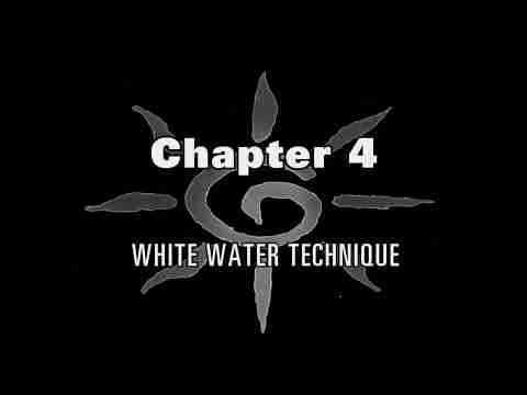 HIPS 2. - How to Improve Your Paddling Skills - Chapter 4 - White Water Technique