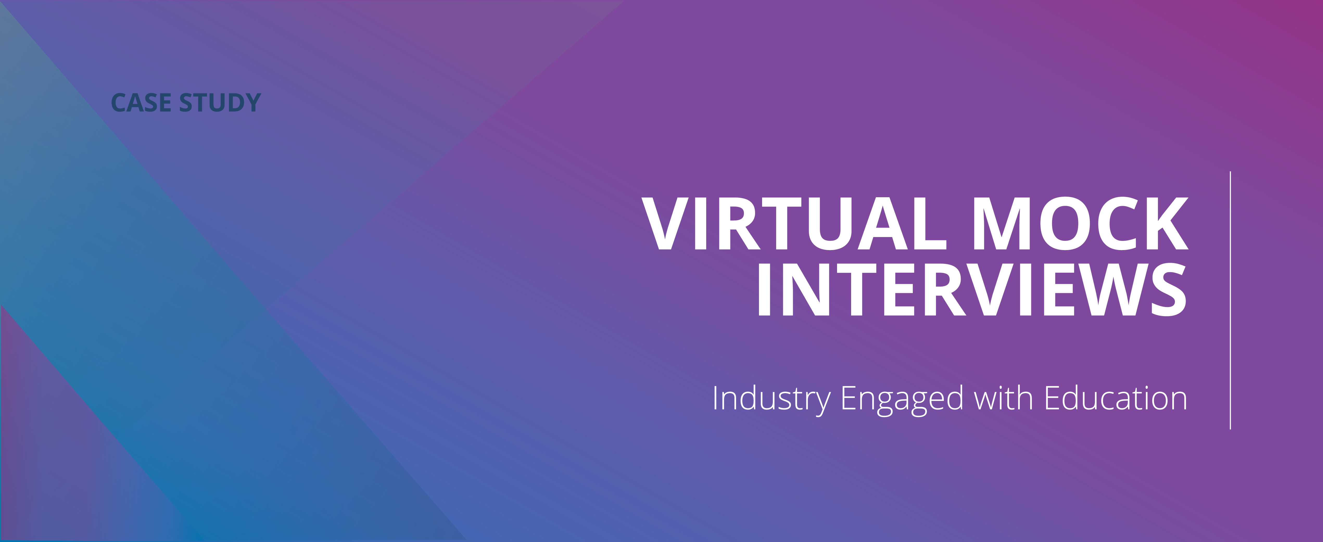 Virtual Mock Interviews – Industry Engaged With Education