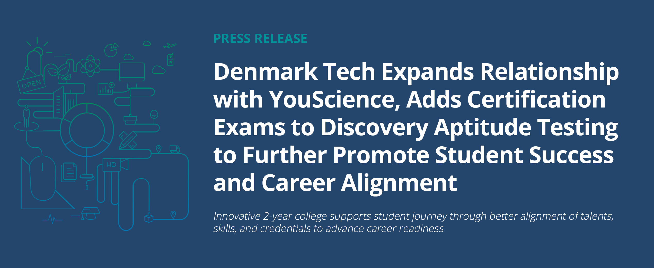 Denmark Tech Expands Relationship with YouScience, Adds Certification Exams to Discovery Aptitude Testing to Further Promote Student Success and Career Alignment