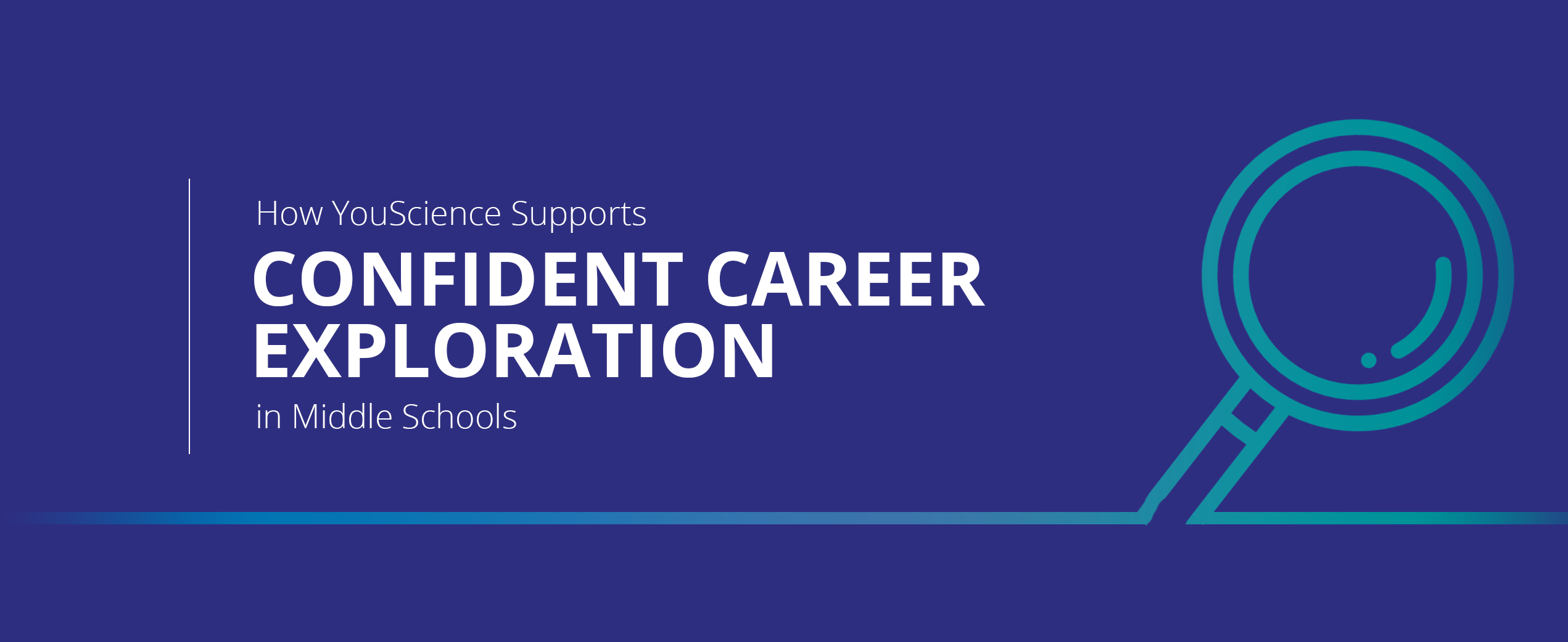 How YouScience Supports Confident Career Exploration in Middle School