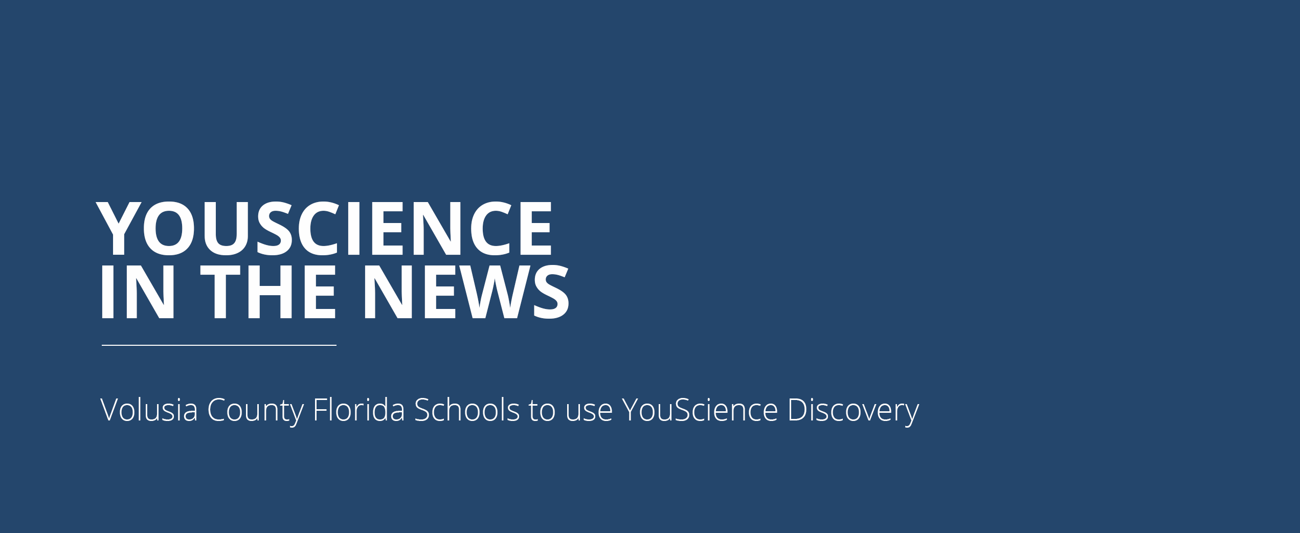 Daytona Regional Chamber and Volusia County Schools Bring YouScience Discovery to Local Schools