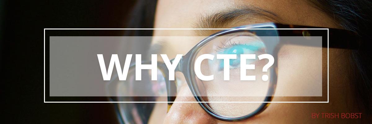 Why-CTE