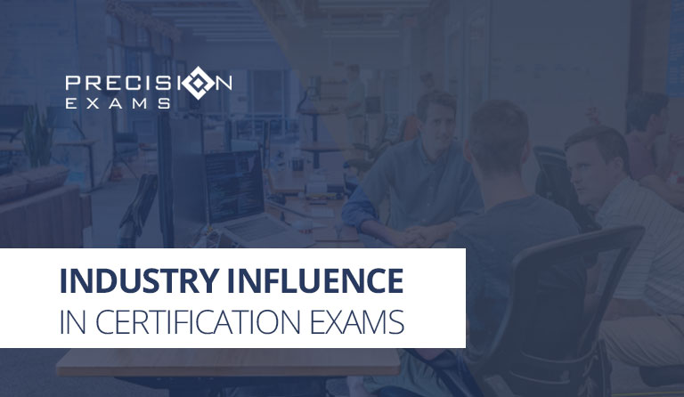 Industry Influence in Certification Exams