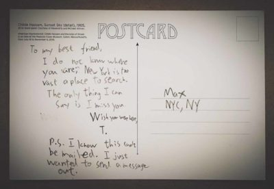 "Postcard reads, ""To my best friend, I do not know where you are;"