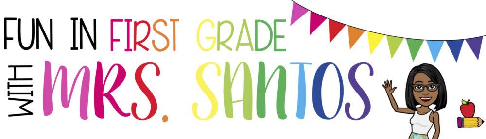 Mrs. Santos First Grade Class