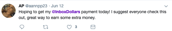 """Social media post that says """"Hoping to get my InboxDollars payment today! I suggest everyone check this out, great way to earn some extra money."""