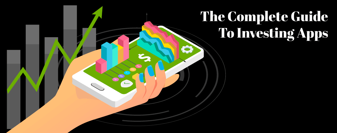 The Money Manual's Complete Guide To Investing Apps