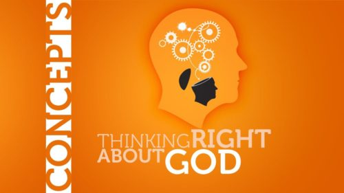 Thinking Right About God
