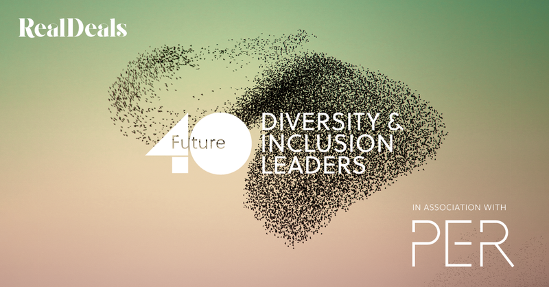 Real Deals Future 40: Diversity & Inclusion Leaders in association with PER
