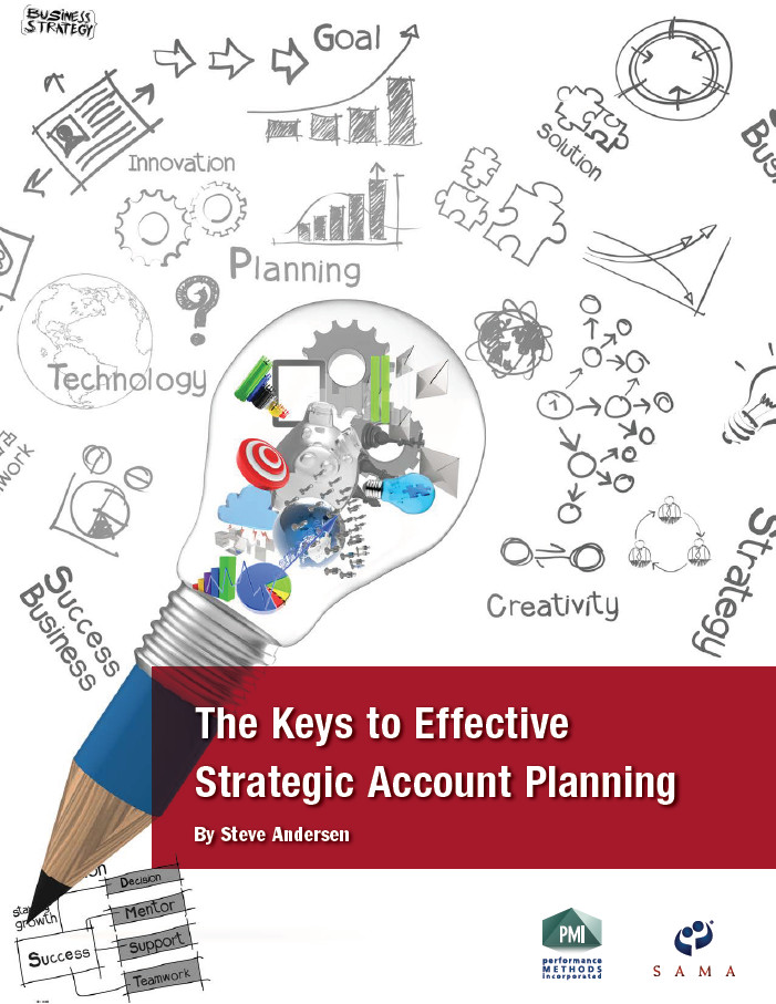 The Keys to Effective Strategic Account Planning