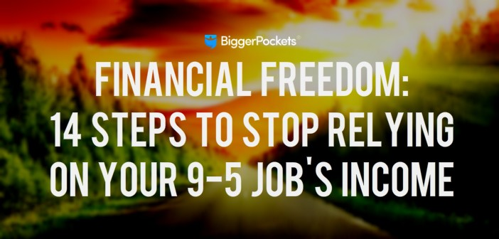 Financial Freedom: 14 Steps to Stop Relying on Your 9-5 Job's Income