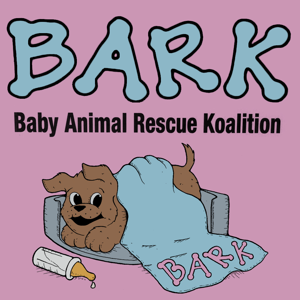 BARK (Baby Animal Rescue Koalition)
