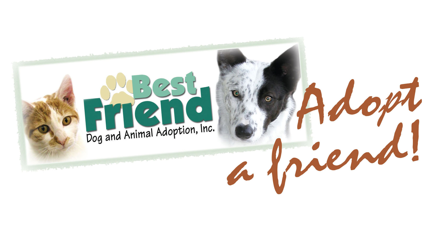 Best Friend Dog and Animal Adoption, Inc.