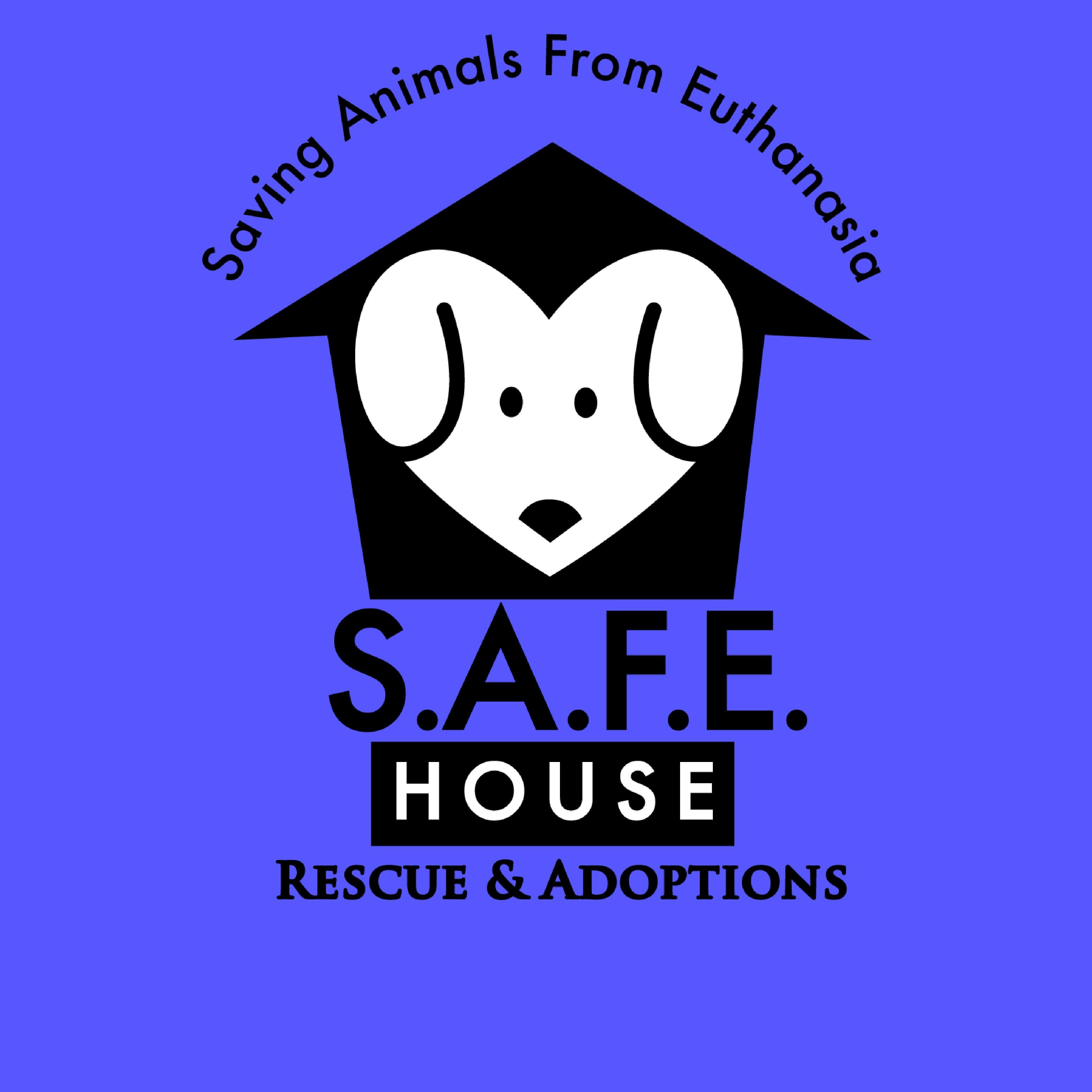 S.A.F.E. House Rescue and Adoption