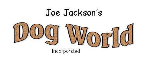 Joe Jackson's Dog World, Inc.