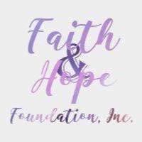 Faith and Hope Foundation, Inc