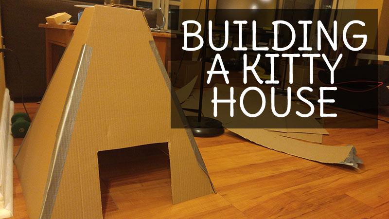 building-a-kitty-house