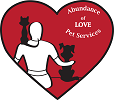 Abundance of Love Pet Services, LLC