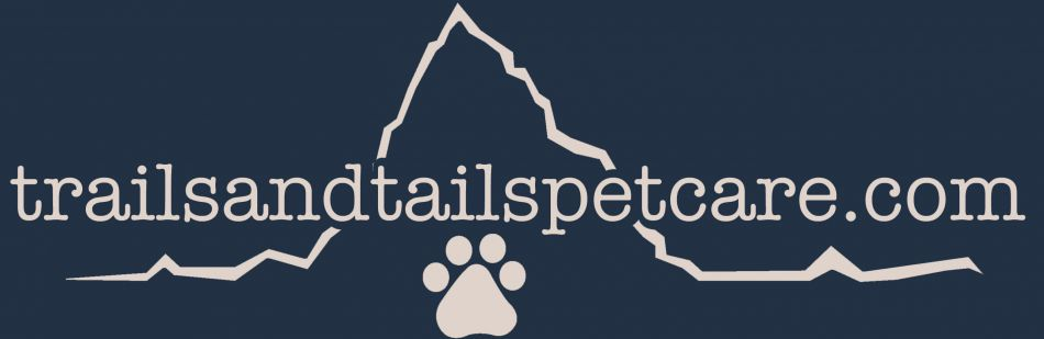 Trails and Tails Pet Care LLC.