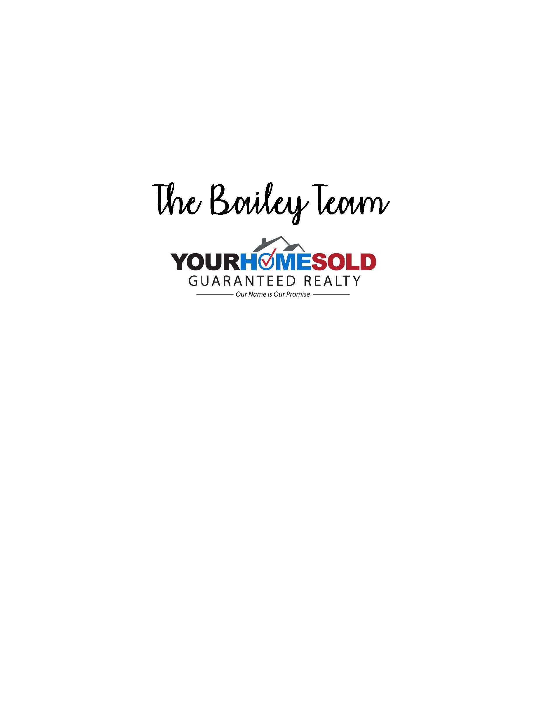 The Bailey Team - Your Home Sold Guaranteed Logo