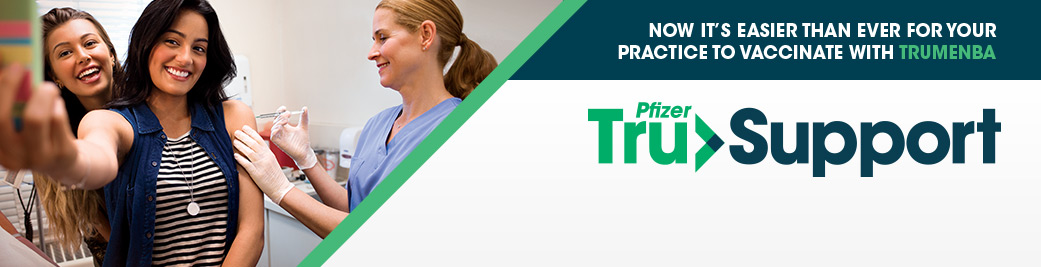 Vaccinate with TRUMENBA to help protect 10 through 25 year olds from serogroup B meningococcal disease
