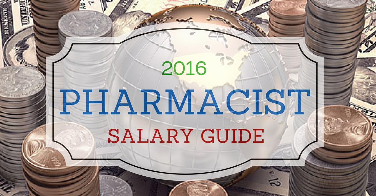 2016 Pharmacist Salary Guide