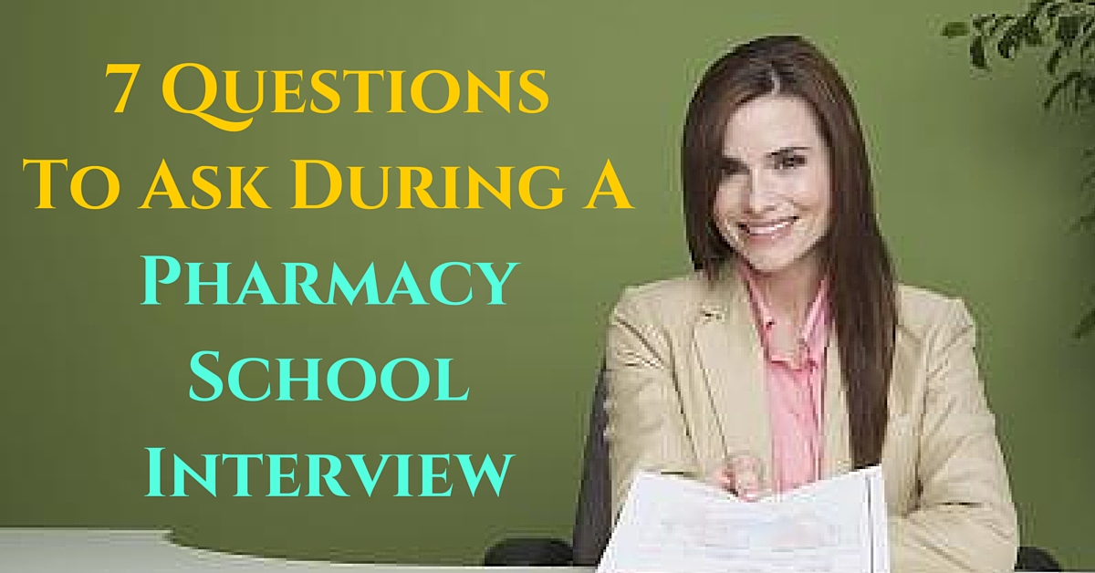 8 questions to ask during a pharmacy school interview