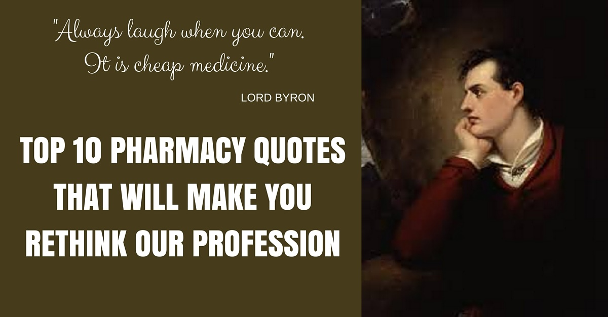 10 Pharmacy Quotes That Will Make You Rethink The Profession
