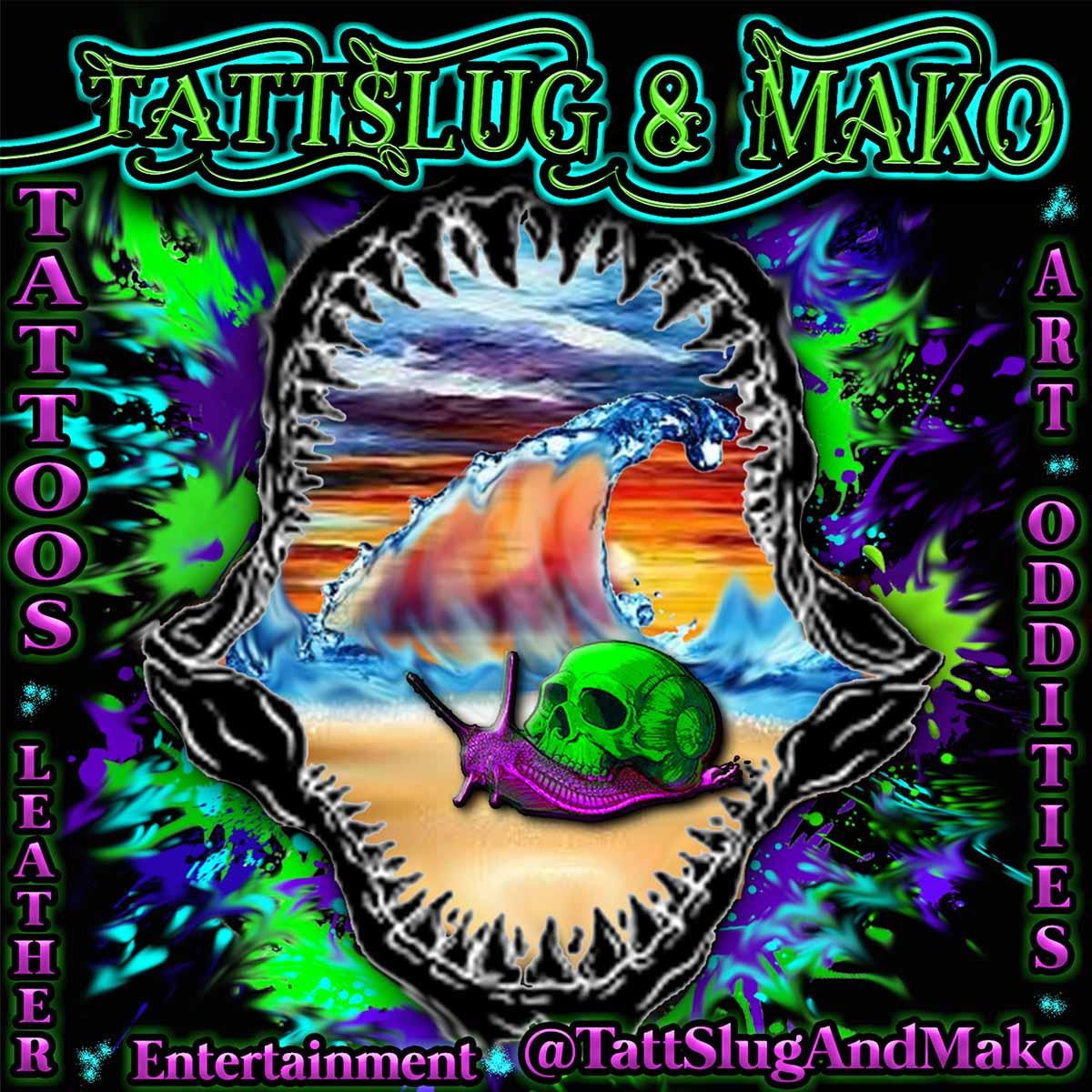TattSlug&Mako primary image