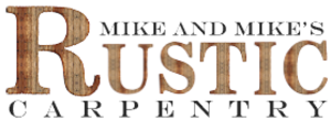 Mike and Mike's Rustic Carpentry primary image