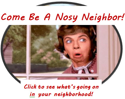 Be A Nosy Neighbor