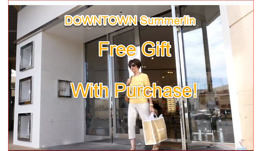DOWNTOWN SUMMERLIN FREE GIFT