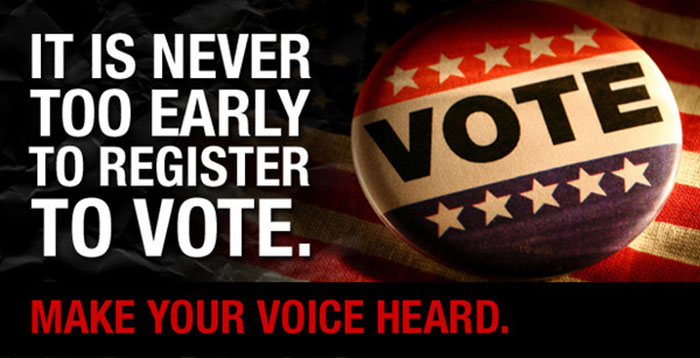 It's never too early to register to vote