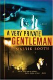 A Very Private Gentleman: A Novel