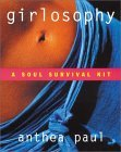 Girlosophy: A Soul Survival Kit