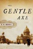 The Gentle Axe (Porfiry Petrovich , #1)