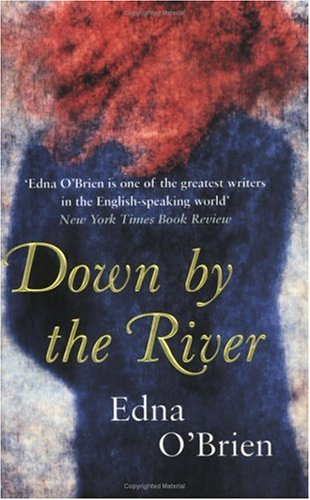 down by the river edna o brien