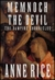 Memnoch the Devil (The Vampire Chronicles, #5) by Anne Rice