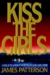 Kiss the Girls (Alex Cross, Book 2) by James Patterson