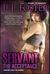 Servant The Acceptance (Servant Series, Book #2) by L.L. Foster
