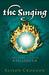 The Singing The Fourth Book of Pellinor (Pellinor Series) by Alison Croggon